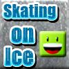 Skating on Ice