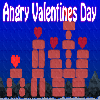 Angry Valentines Day