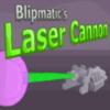 Blipmatics Laser Cannon