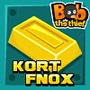 Bob the thief 2: the kort fnox