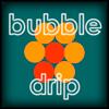 Bubble Drip