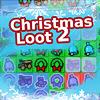 Christmas Loot 2