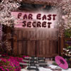 Far East Secret