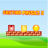 Friction Physics 2
