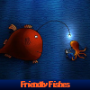 Friendly Fishes