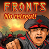 Fronts – No Retreat!