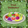 Fruit Deduction