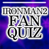 Ironman2 Fan Quiz