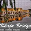 Khaju Bridge Jigsaw