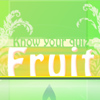 Know your fruit quiz