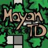 Mayan TD
