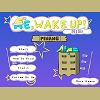 Me, Wake Up! Mini: Pinang