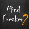 Mind Freaker 2