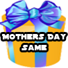 MothersDaySame
