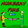 Nursery Fire