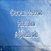 Ocean Waves Find the Alphabets