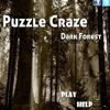 Puzzle Craze – Dark Forest