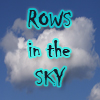 Rows in the Sky
