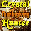SSSG – Crystal Hunter Thanksgiving