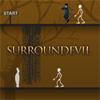 Surroundevil