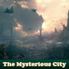 The Mysterious City