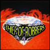 THIEF OF ROBBERS