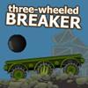 Three Wheeled Breaker