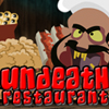 Undeath restaurant